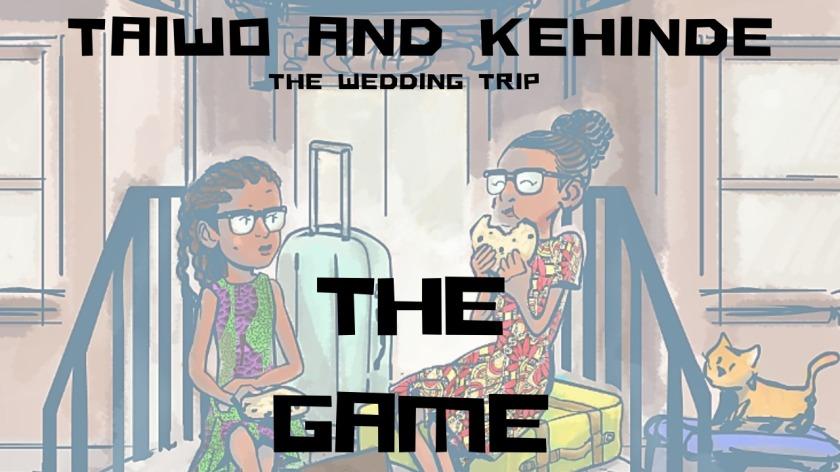 Taiwo and Kehinde the Game Thumbnail